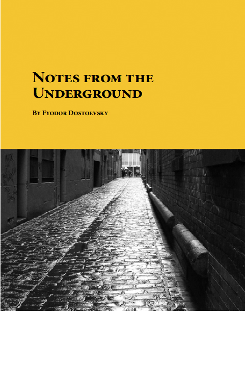 "Vintage Book Review: ""Notes from the Underground"" by Fyodor Dostoyevsky"" (1864)"