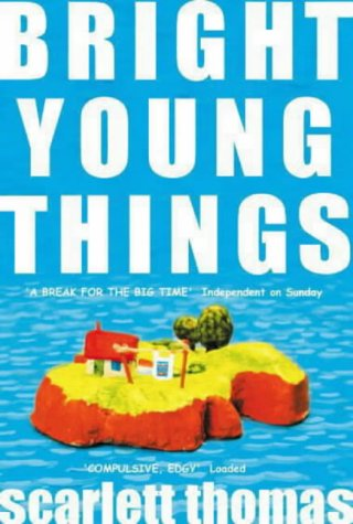"Modern Book Review: ""Bright Young Things"" by Scarlett Thomas (2001)"