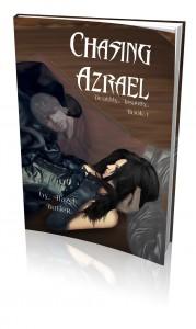 Chasing Azrael